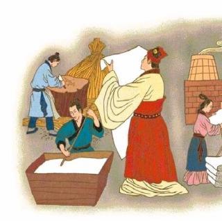 128【百科故事】蔡伦和造纸术