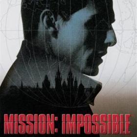 [六十六期]<碟中谍(上)>---Mission: Impossible?NEVER!