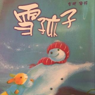 【雪孩子(聪明豆绘本)】在线收听_巧妈绘本故事_荔枝fm