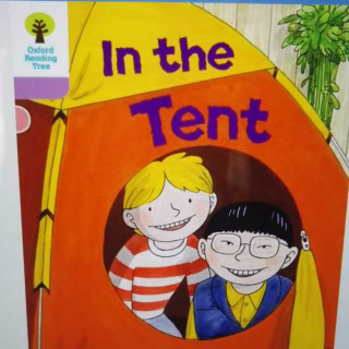 牛津阅���$_牛津阅读树1: in the tent