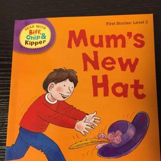牛津阅读树第二阶mum's new hat