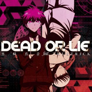 【弹丸论破3 -the end of 希望之峰学园- 未来篇】dead or lie