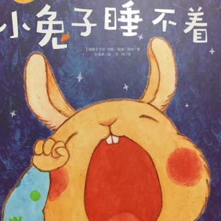 神奇的催眠故事~小兔子睡不着