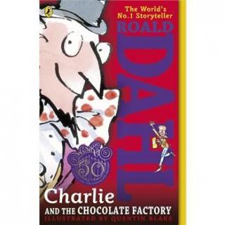 Gwen陪你读《查理和巧克力工厂》1021