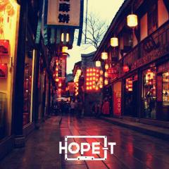 华灯 · 锦里 - HOPE-T