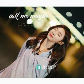 《call me maybe》-李俊