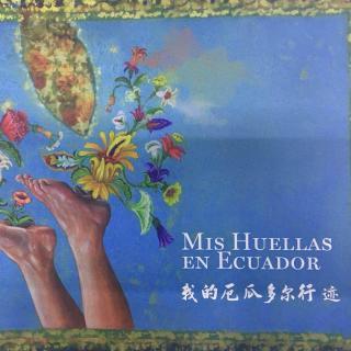 Mis huellas en Ecuador