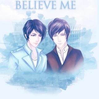 Believe me.水无涯 猫爪版