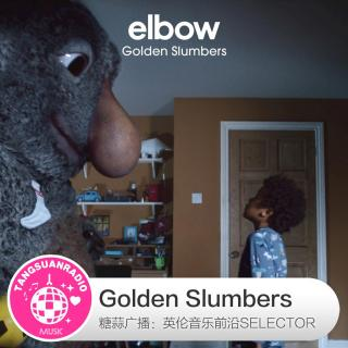 糖蒜爱音乐之The Selector:Golden Slumbers