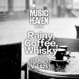音乐天堂:Rainy,Coffee,Whisky(主播:杀手贝)