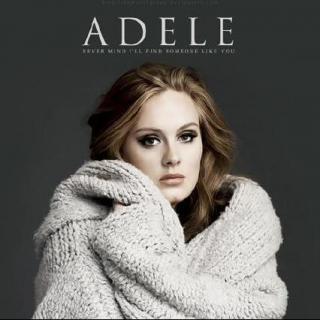 13.【愛情需要勇氣】Someone Like You—Adele       推薦by什么自行車