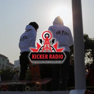 KickerTalk05 - 周伟的纯野生滑板创业之路