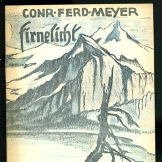 Firnelicht von Conrad Ferdinand Meyer