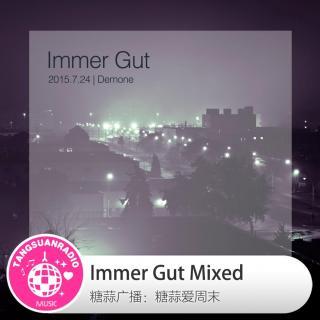 糖蒜爱周末:Immer Gut Mixed
