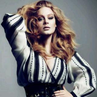 Adele--一个唱歌超好听,唱的歌首首都是经典的girl!