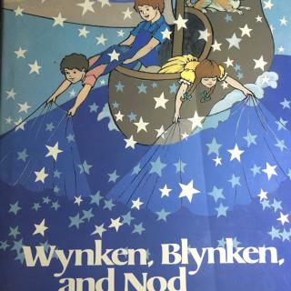 Wynken,Blynken and Nod