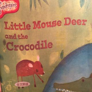 20151213_Little Mouse Deer and the Crocodile