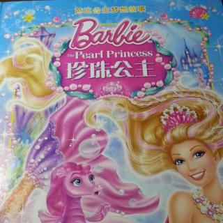 芭比之珍珠公主 芭比公主梦想故事