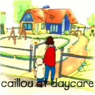 1-01 Caillou at daycare