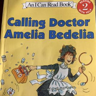 Calling Doctor ( Amelia Bedelia)