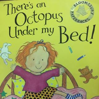 There's an Octopus under my Bed