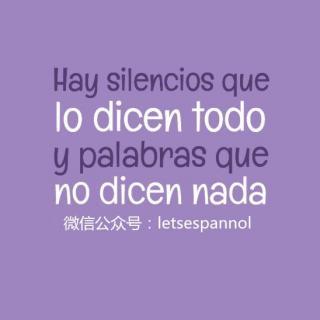 西班牙语 Fraseando-14 | Silencios