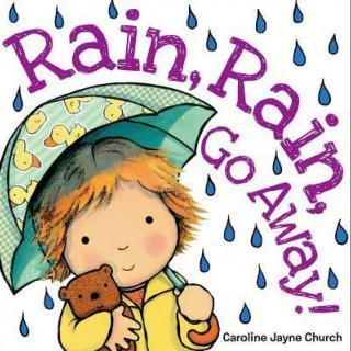 儿歌Rain, rain, go away