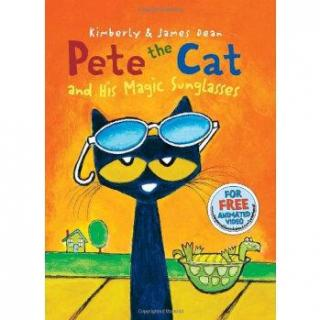 Pete the Cat and His Magic Sunglasses 讲解版 Part Two