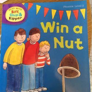 牛津阅读树第二阶Win a nut中英