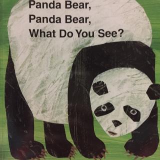 Panda Bear ,What do you see?