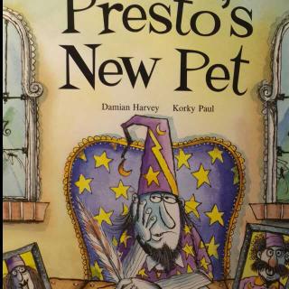 培生双语 Presto's new pet 普拉斯托的新宠物