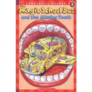 神奇的校车-失踪的牙齿