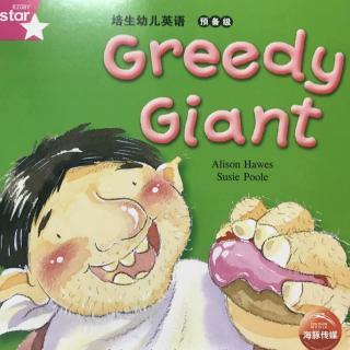 培生幼儿英语预备级Greedy Giant