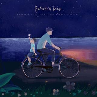 父亲节专题——为了爱你,他做了所有不动声色的努力