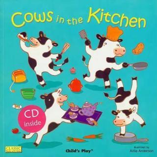 【童谣绘本】Cows in the Kitchen (有文字)