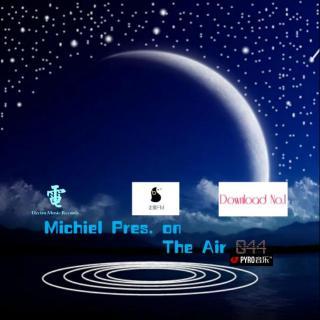 Michiel Pres. on The Air 044