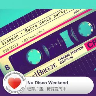 糖蒜爱周末:Nu Disco Weekend