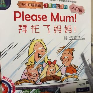 Please Mum
