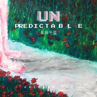 易烊千玺 - Unpredictable[cut]