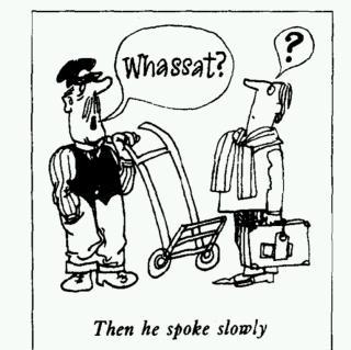 Lesson 25 Do the English speak English? 英国人讲的是英语吗?