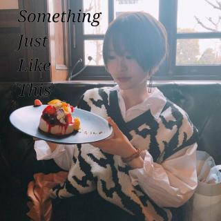 【英文翻唱】Something Just Like This(short.ver)