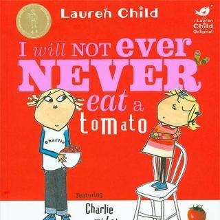 《查理和劳拉》- I Will Not Ever Never Eat a Tomato