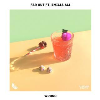 Wrong-Far Out/Emilia Ali