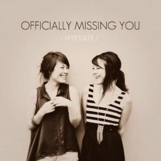 Jayesslee - Officially Missing You