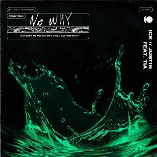 ICE/黄明昊 (Justin)/袁娅维—《NO WHY》