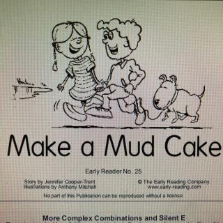 【Coco讲故事】Make a Mud Cake- Fantastic Phonics No.25