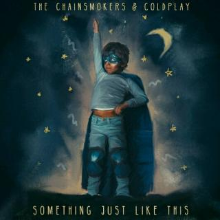 Something Just Like This―The Chiansmokers/Coldplay