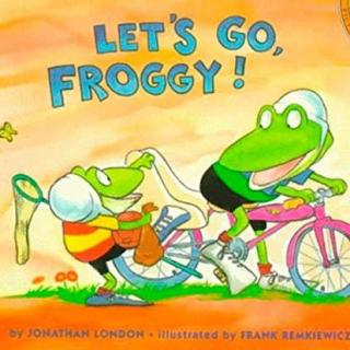 2019.05.24-Let's go,Froggy!