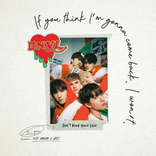 Don't need your love——NCT DREAM