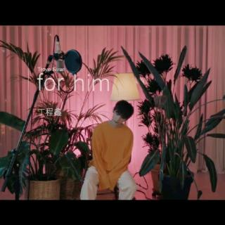 《for him.  -  Troye Sivan cover by》 丁程鑫